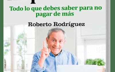 Ya está disponible el «GuíaBurros: Cómo pagar menos impuestos», de Roberto Rodríguez