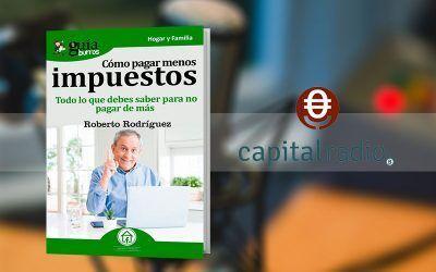 Entrevista a Roberto Rodríguez por su libro GuíaBurros: Cómo pagar menos impuestos en Franquicia2, en Capital Radio